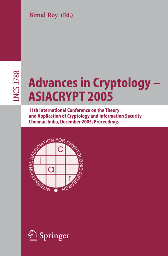 Advances in Cryptology - ASIACRYPT 2005 als Buch