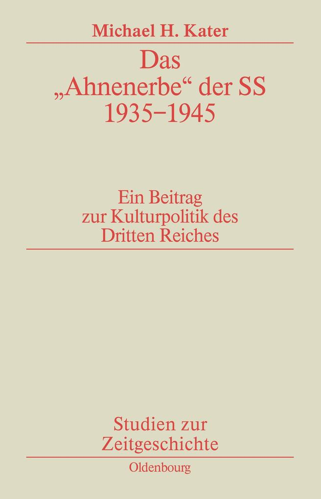 """Das """"Ahnenerbe"""" der SS 1935-1945 als Buch"""