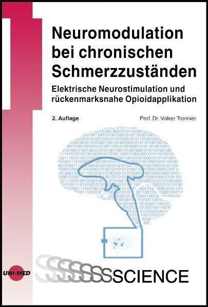 Neuromodulation bei chronischen Schmerzzuständen als Buch