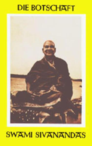 Die Botschaft Swami Sivanandas als Buch