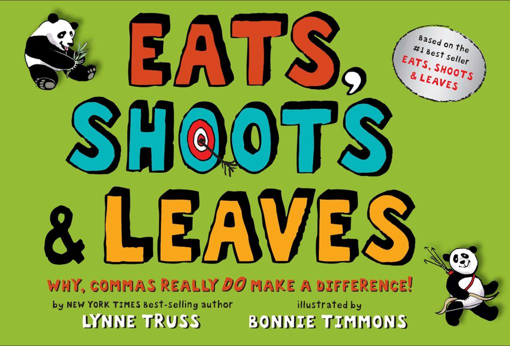 Eats, Shoots & Leaves: Why, Commas Really Do Make a Difference! als Buch