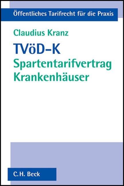 Der neue TVöD - Spartentarifvertrag Krankenhäuser als Buch