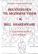 Begyndelsen til moderne tider og Bill Shakespeare als Buch