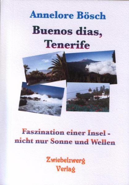 Buenos dias, Tenerife als Buch