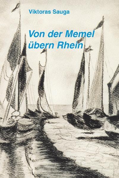 Von der Memel übern Rhein als Buch