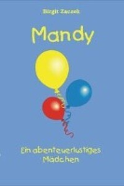 Mandy - ein abenteuerlustiges Mädchen als Buch