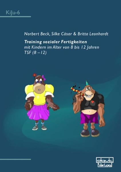 Training sozialer Fertigkeiten mit Kindern im Alter von 8 bis 12 Jahren als Buch
