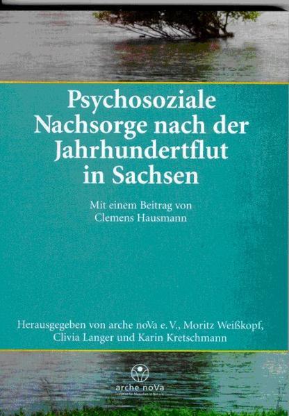 Psychosoziale Nachsorge nach der Jahrhundertflut in Sachsen als Buch