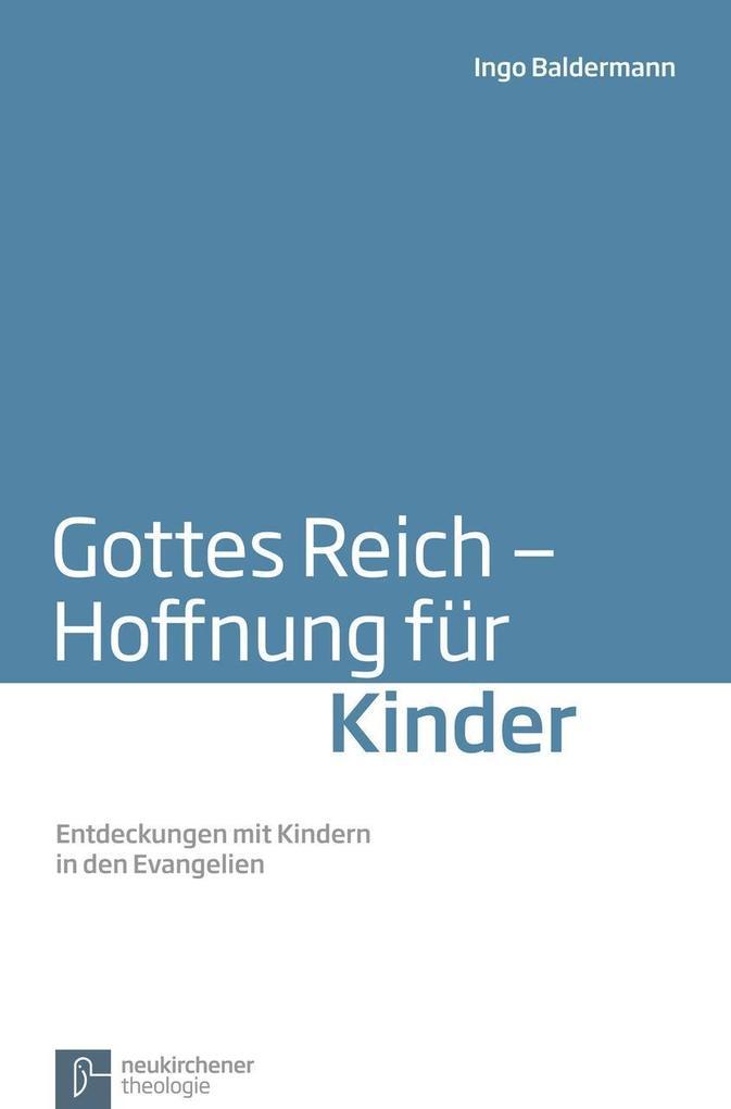 Gottes Reich - Hoffnung für Kinder als Buch