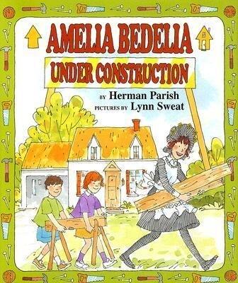Amelia Bedelia Under Construction als Buch