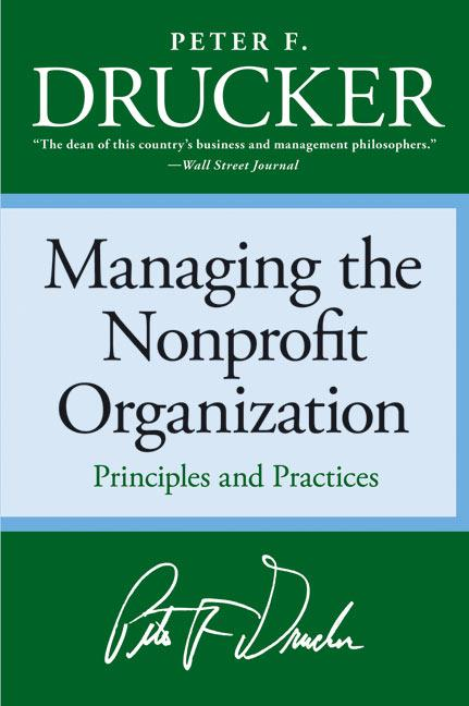 Managing the Non-Profit Organization: Principles and Practices als Buch