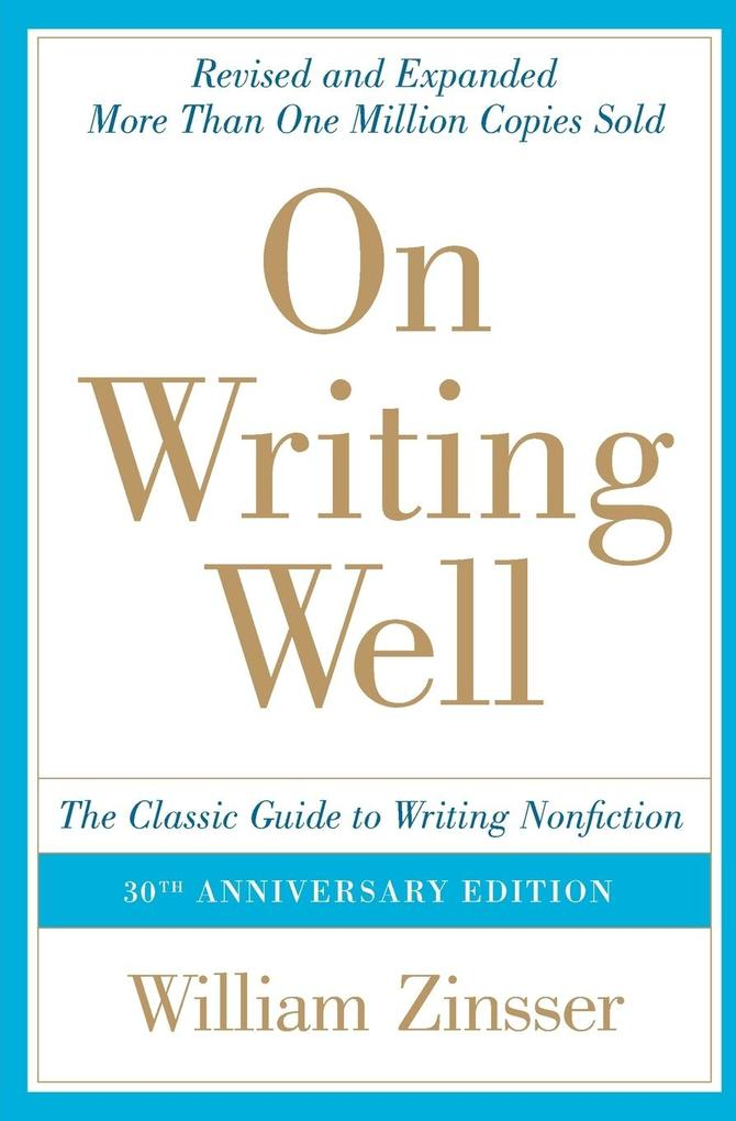 On Writing Well, 30th Anniversary Edition als Buch