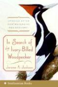 In Search of the Ivory-Billed Woodpecker als Taschenbuch