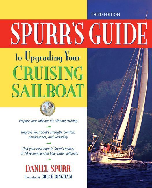 Spurr's Guide to Upgrading Your Cruising Sailboat als Buch