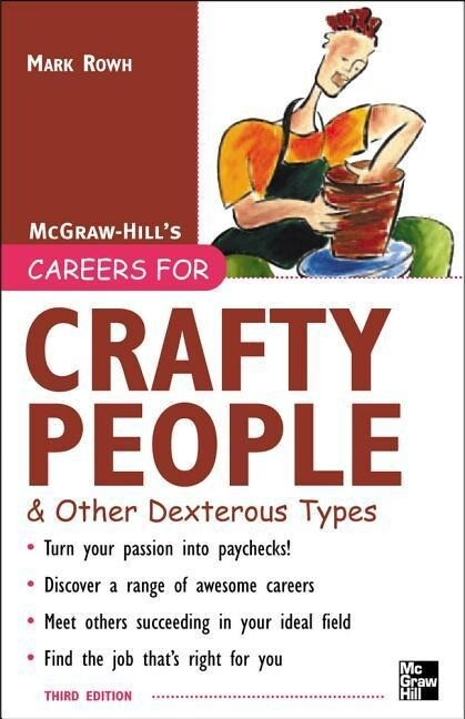 Careers for Crafty People and Other Dexterous Types, 3rd Edition als Taschenbuch