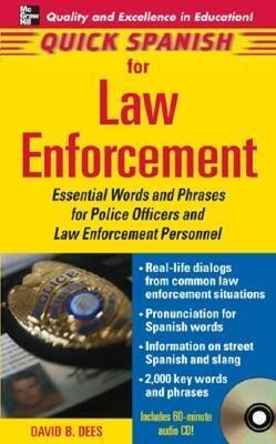 Quick Spanish for Law Enforcement: Essential Words and Phrases for Polic Officers and Law Enforcement Personnel als Hörbuch