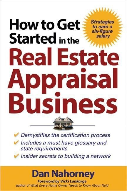 How to Get Started in the Real Estate Appraisal Business als Taschenbuch