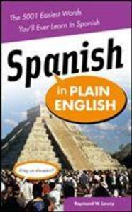Spanish in Plain English: The 5,001 Easiest Words You'll Ever Learn in Spanish als Taschenbuch