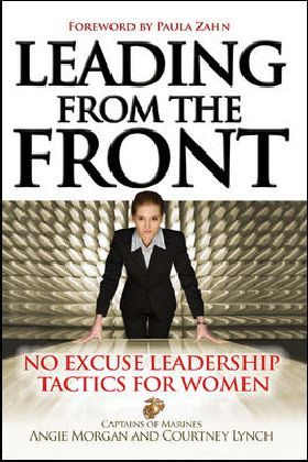 Leading from the Front: No-Excuse Leadership Tactics for Women: No-Excuse Leadership Tactics for Women als Buch