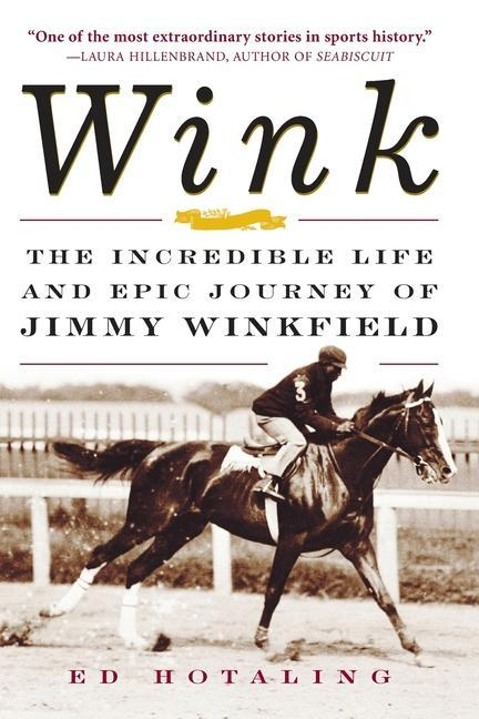 Wink: The Incredible Life and Epic Journey of Jimmy Winkfield als Taschenbuch