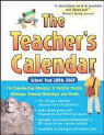 The Teacher's Calendar School Year 2006-2007: The Day-By-Day Almanac to Historic Events, Holidays, Famous Birthdays and More als Buch