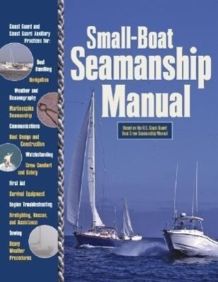 Small-Boat Seamanship Manual als Buch