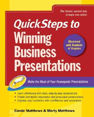 Quicksteps to Winning Business Presentations: Make the Most of Your PowerPoint Presentations als Buch