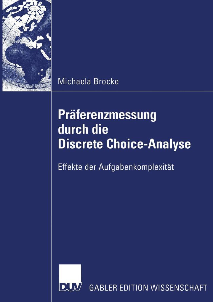 Präferenzmessung durch die Discrete Choice-Analyse als Buch