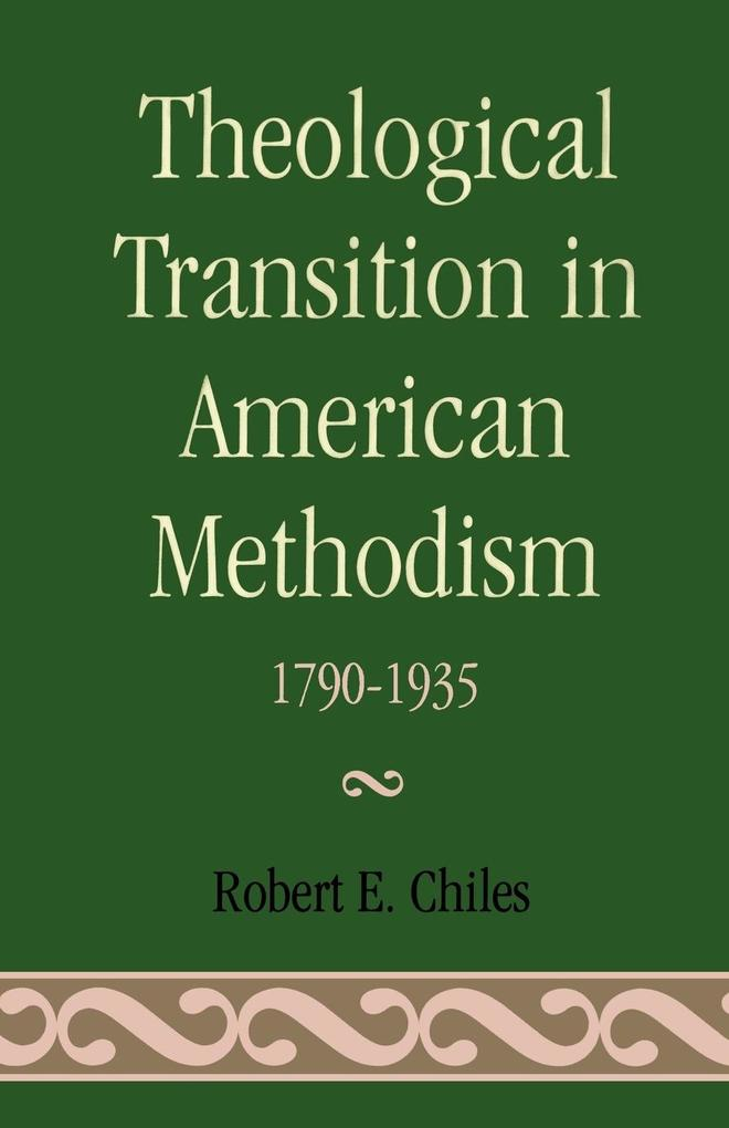 Theological Transition in American Methodism als Taschenbuch