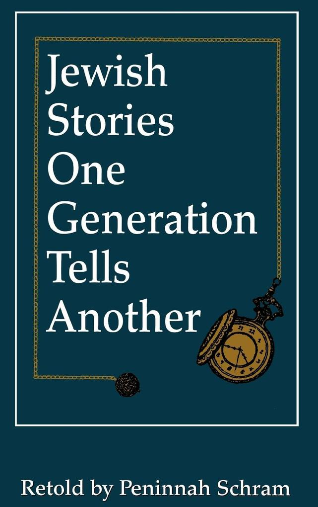 Jewish Stories One Generation Tells Another als Buch