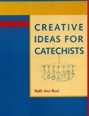 Creative Ideas for Catechists als Taschenbuch