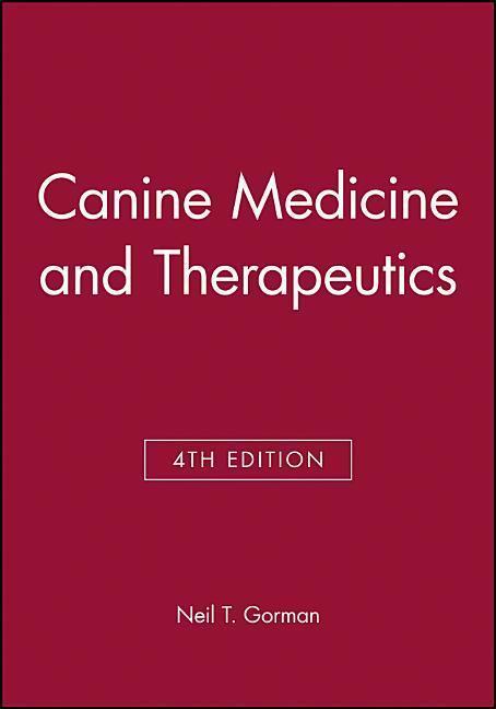 Canine Medicine and Therapeutics als Buch