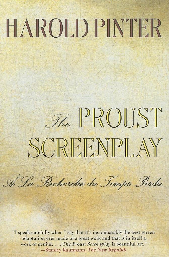 The Proust Screenplay: a la Recherche Du Temps Perdu als Taschenbuch