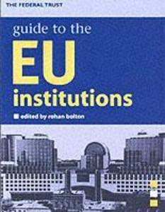 Guide to the Eu Institutions als Buch