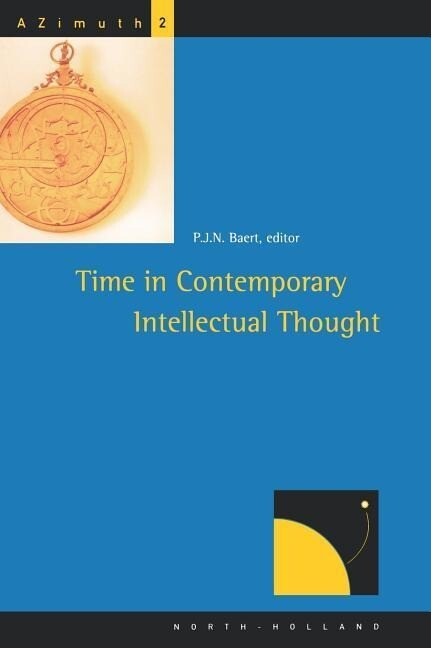 Time in Contemporary Intellectual Thought als Buch