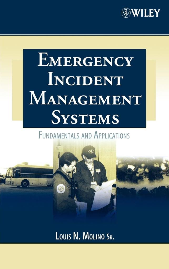 Emergency Incident Management Systems als Buch