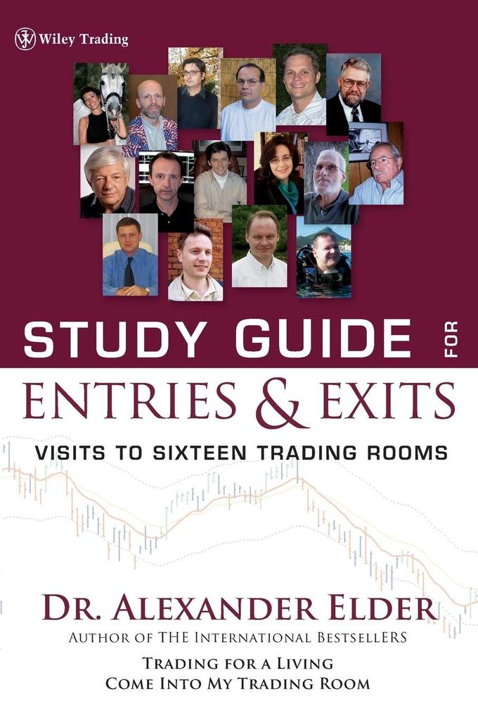 Study Guide for Entries and Exits: Visits to 16 Trading Rooms als Taschenbuch
