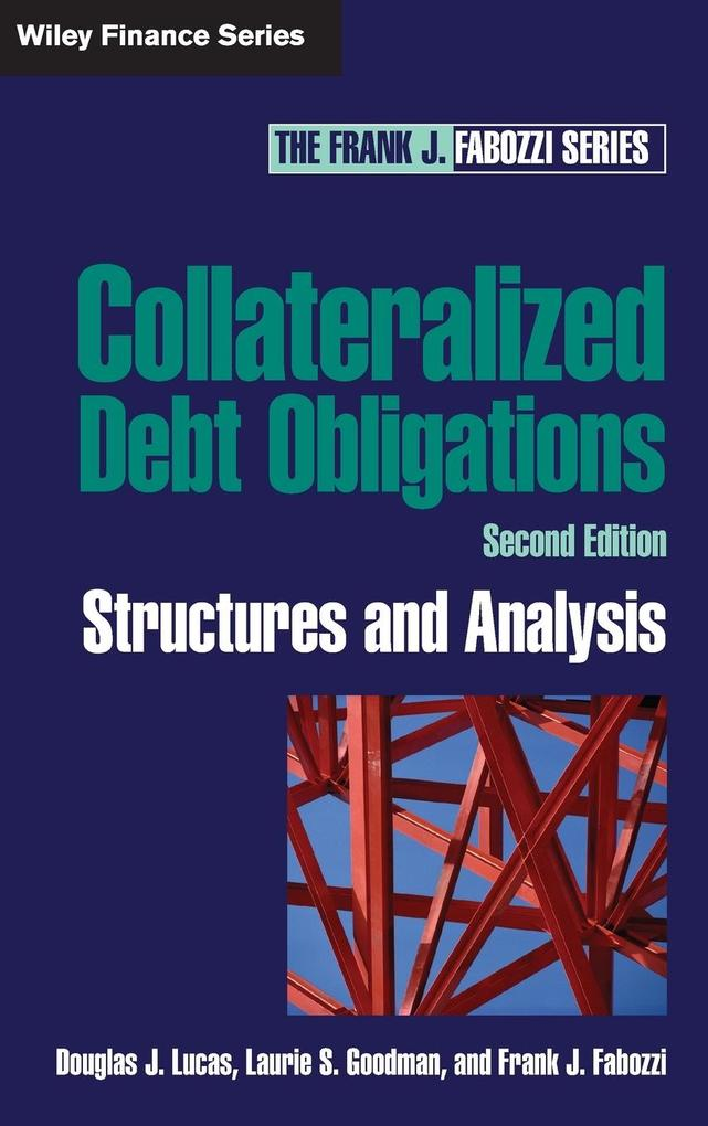 Collateralized Debt Obligations: Structures and Analysis als Buch