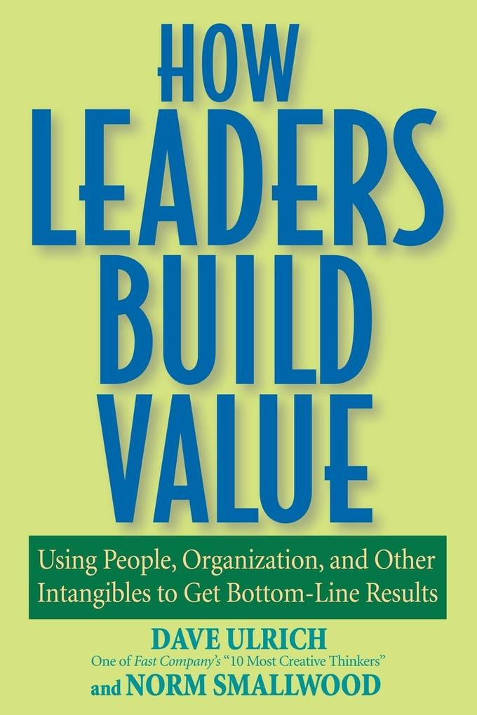 How Leaders Build Value als Buch