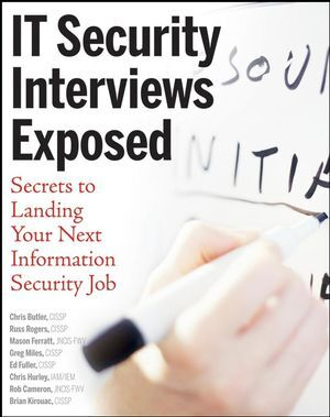 It Security Interviews Exposed: Secrets to Landing Your Next Information Security Job als Taschenbuch
