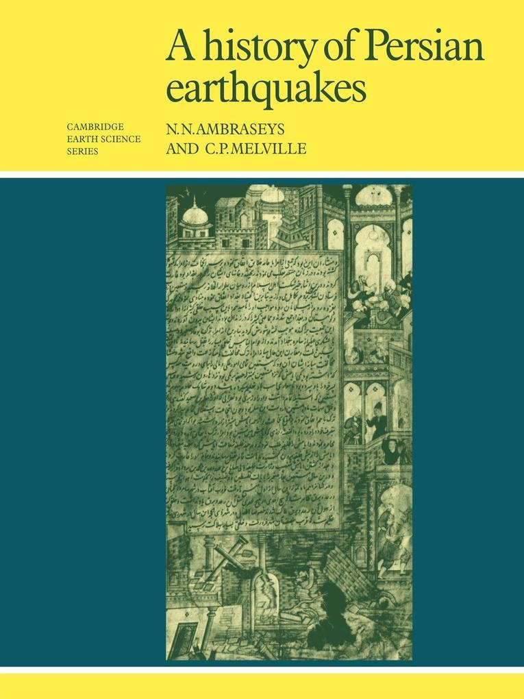 A History of Persian Earthquakes als Taschenbuch