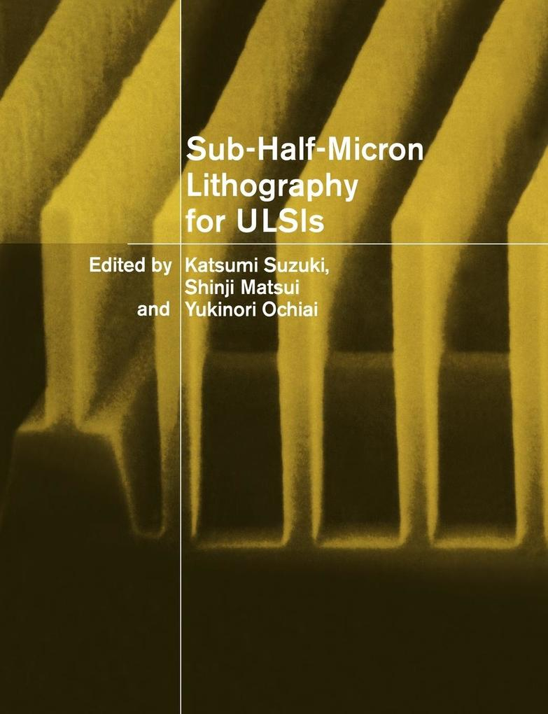 Sub-Half-Micron Lithography for Ulsis als Buch
