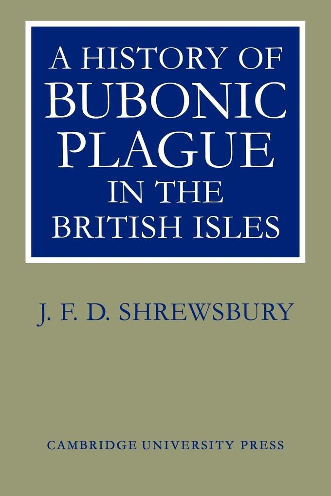 A History of Bubonic Plague in the British Isles als Taschenbuch