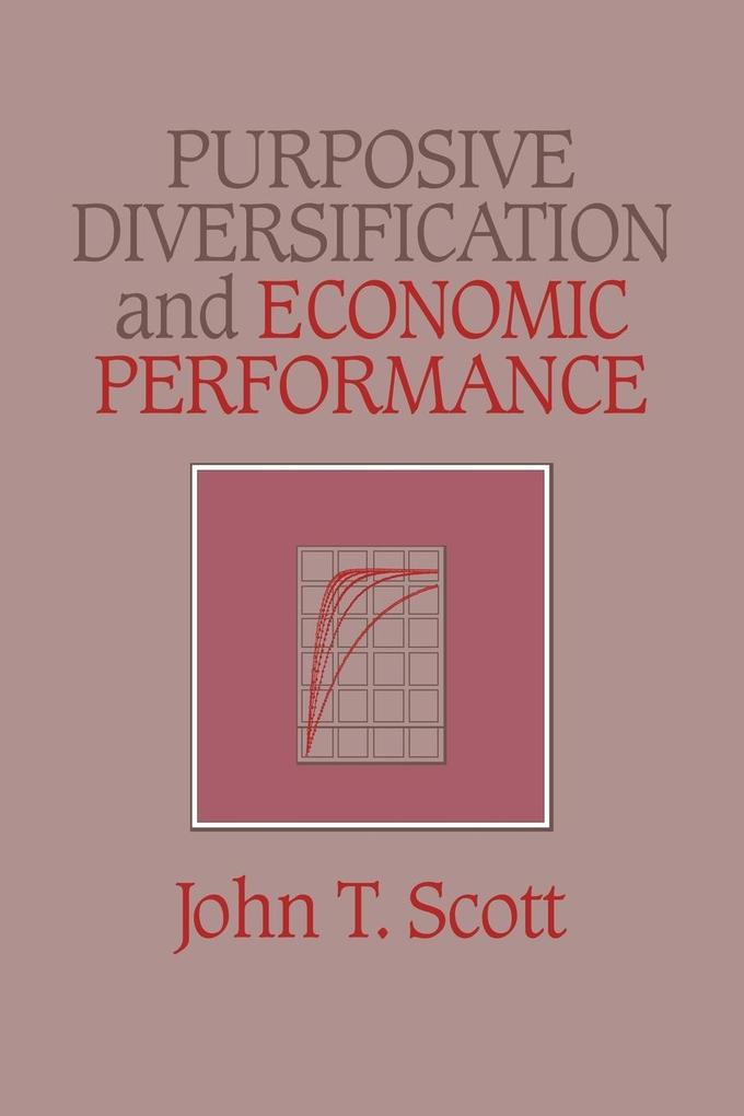 Purposive Diversification and Economic Performance als Buch