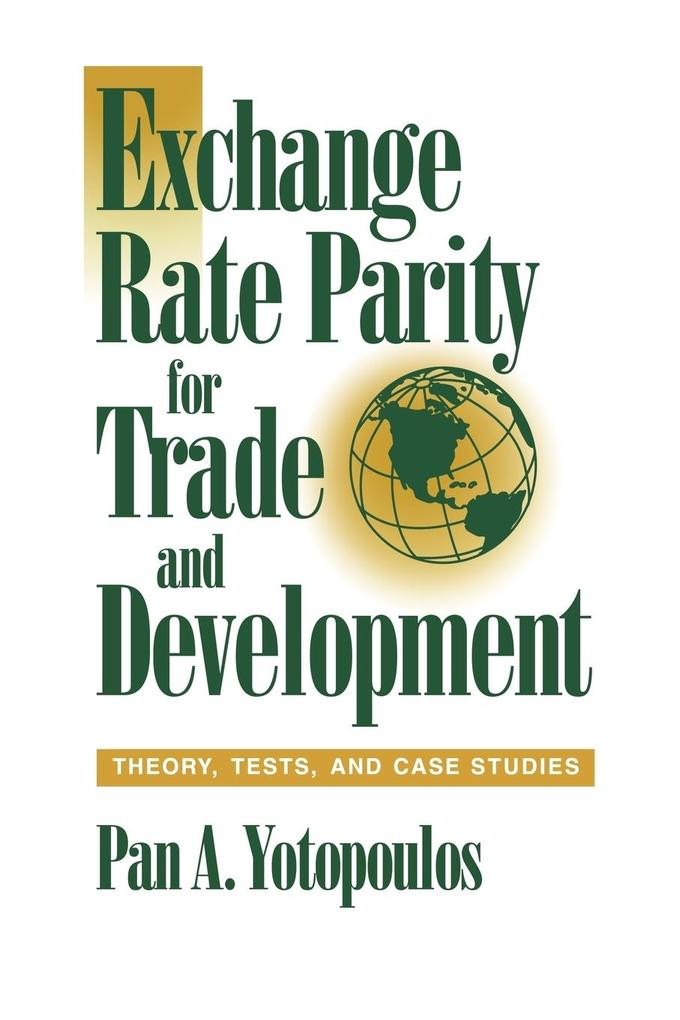Exchange Rate Parity for Trade and Development: Theory, Tests, and Case Studies als Taschenbuch
