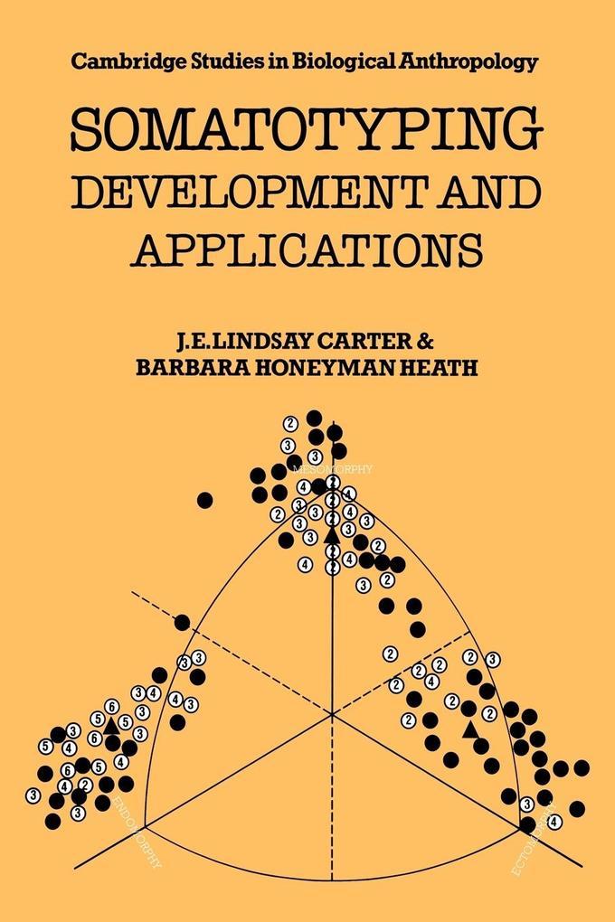 Somatotyping: Development and Applications als Taschenbuch
