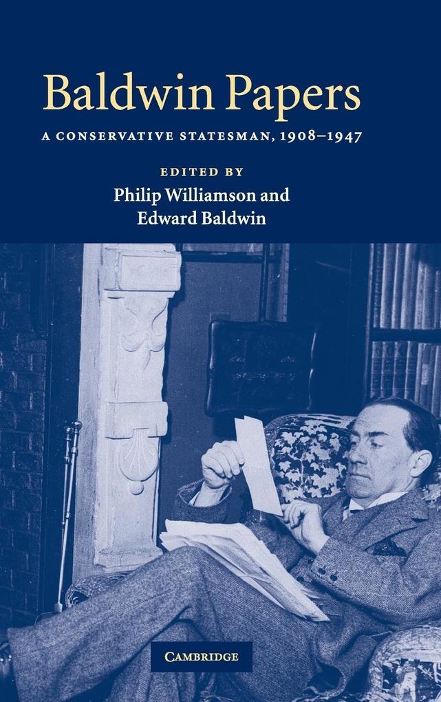 Baldwin Papers: A Conservative Statesman, 1908 1947 als Buch