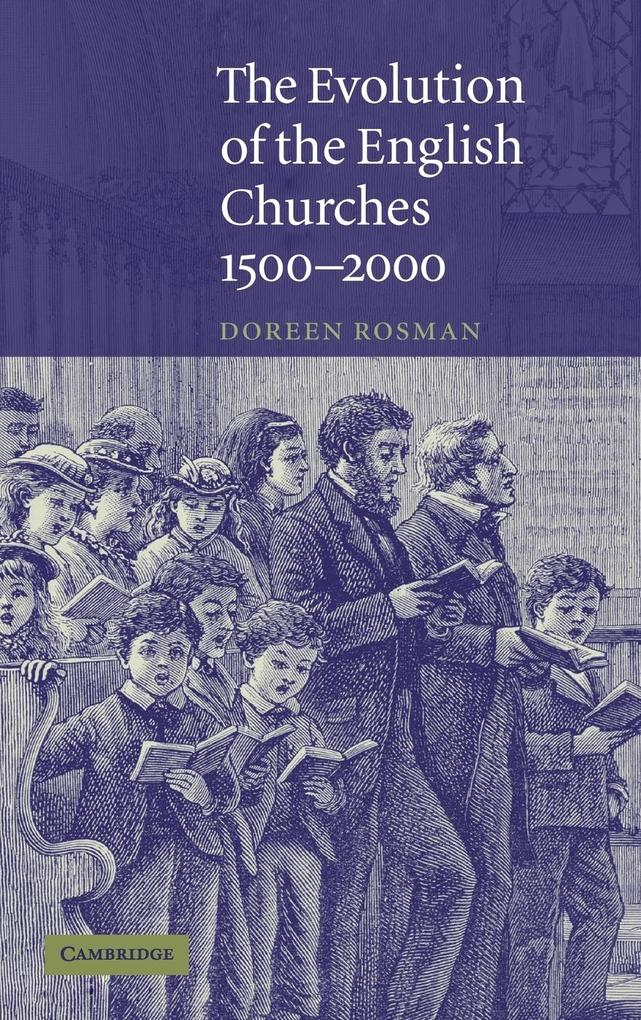 The Evolution of the English Churches, 1500-2000 als Buch