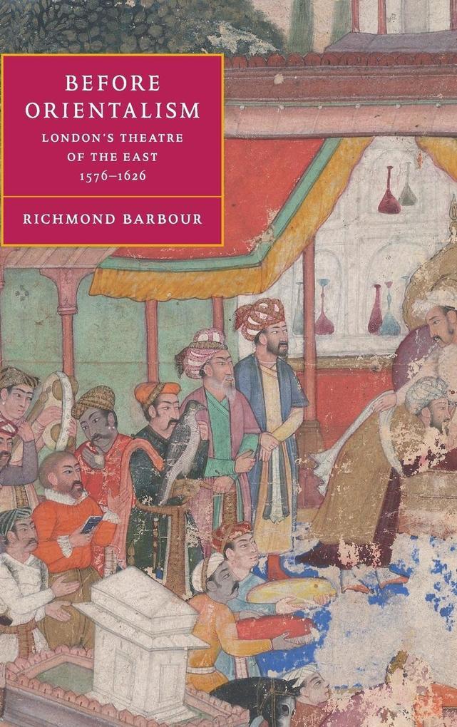 Before Orientalism als Buch