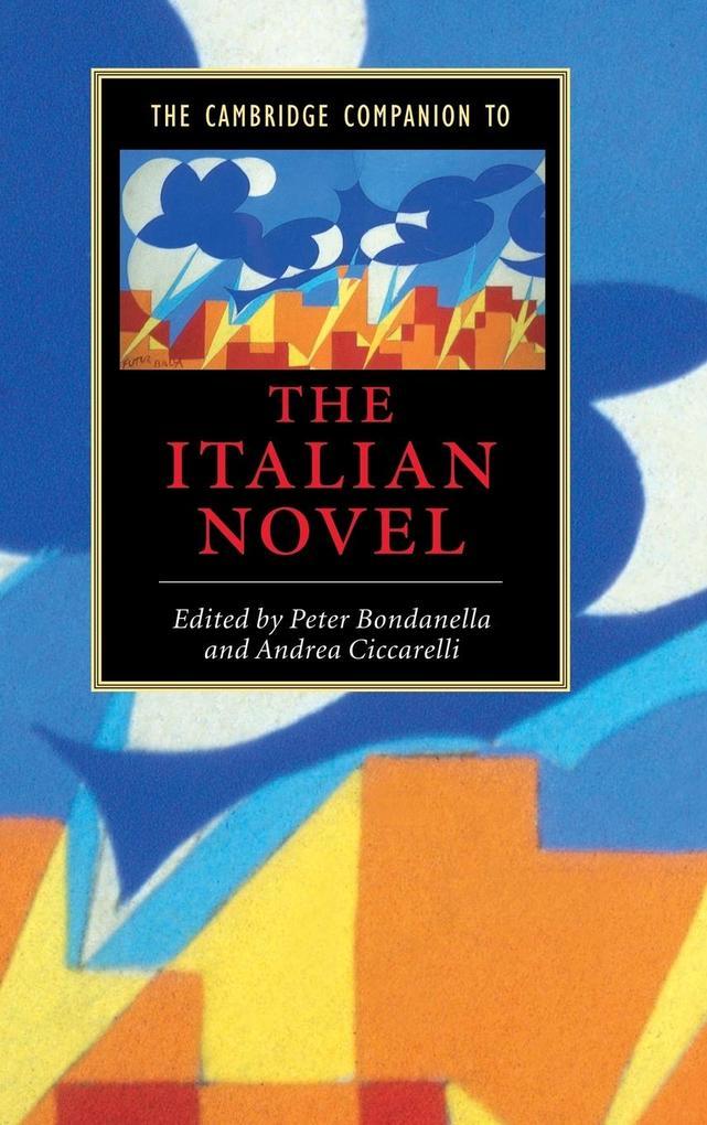 The Cambridge Companion to the Italian Novel als Buch